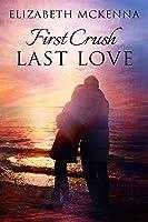 First Crush, Last Love