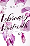 February Fourteenth (A Valentine's Day Series, #1)