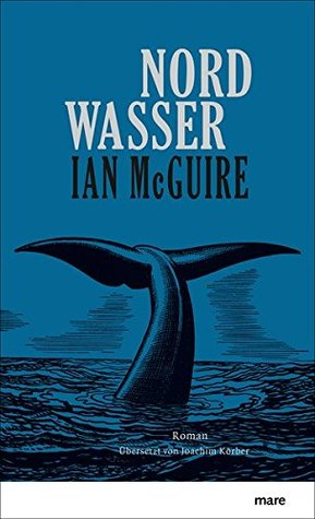 Nordwasser by Ian McGuire