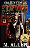 Dalton's Showdown: The United States Bounty Hunter Western Adventures: The Reluctant Bounty Hunter