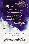 Am I Enough?: Emb...