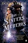 The Sisters Mederos (Tales of Port Saint Frey, #1)