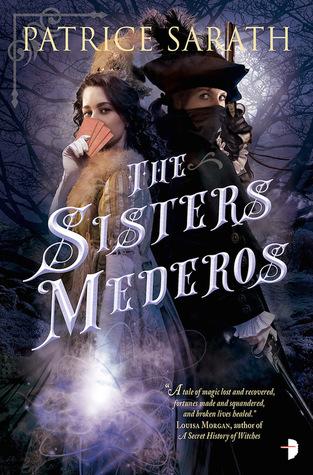 The Sisters Mederos (Tales of Port Saint Frey, #1)