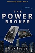 The Power Broker (The Conway Report Book 2)