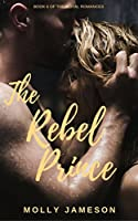 The Vagabond Prince Royal Romances Book 6 By Molly Jameson