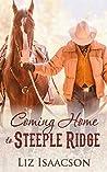Coming Home to Steeple Ridge (Steeple Ridge Romance #4)