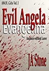 Evil Angela: Assassin without Leave (AWOL Girls #1)