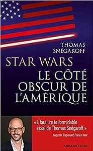 Star Wars, le côté obscur de l'Amérique