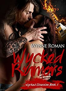 Wycked Rumors (Wycked Obsession, #2)