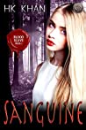 Sanguine (Blood Slave, #1)