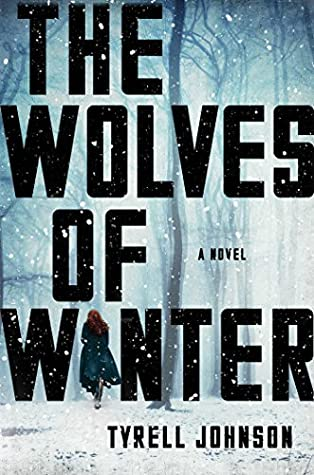 The Wolves of Winter by Tyrell Johnson