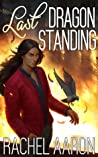 Last Dragon Standing (Heartstrikers, #5)