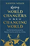 Raising World Changers in a Changing World