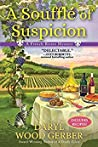 A Soufflé of Suspicion (A French Bistro Mystery #2)