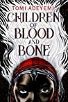 Children of Blood and Bone (Legacy of Orïsha, #1) cover