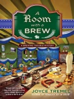 A Room With a Brew (Brewing Trouble, #3)