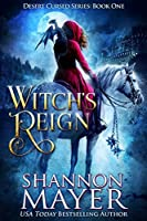 Witch's Reign (Desert Cursed #1)