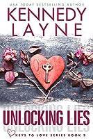 Unlocking Lies (Keys to Love, Book Three)
