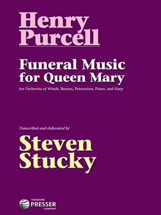 Funeral Music for Queen Mary, 9x12 Score