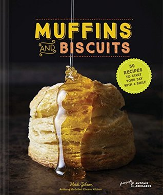 Muffins & Biscuits by Heidi Gibson