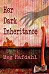 Her Dark Inheritance (Willoughby Chronicles Book 1)