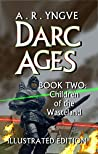 Children of the Wasteland (Darc Ages #2)