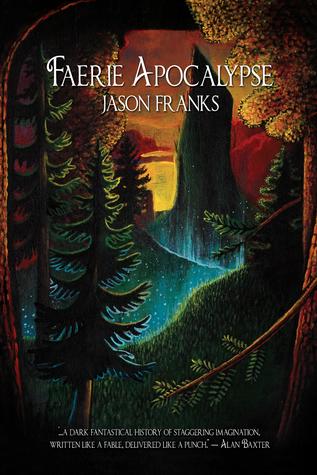 Faerie Apocalypse by Jason Franks