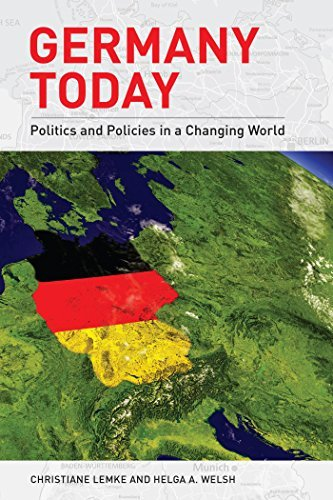 Germany Today Politics and Policies in a Changing World