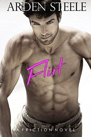Flirt (Friction, #1)