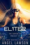 Elites (The Supers of Project 12, #1)