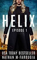 Helix: Episode 1 (Helix): A Science Fiction Thriller