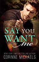Say You Want Me (Return to Me #2)