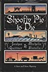 Shoofly Pie to Die