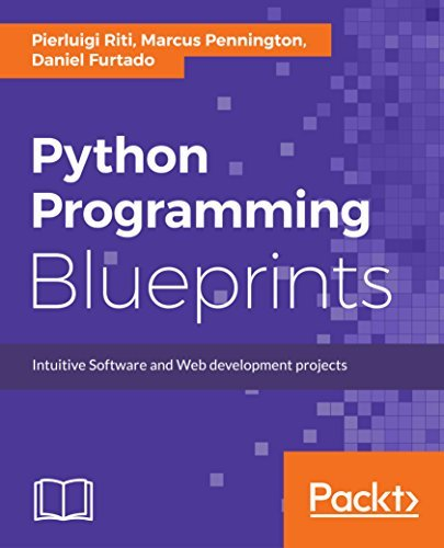 Python Programming Blueprints Build nine projects by leveraging powerful frameworks such as Flask, Nameko, and Django