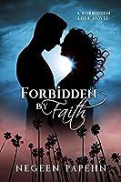 Forbidden by Faith (Forbidden Love Book 1)