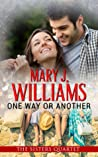 One Way or Another  (The Sisters Quartet #1)