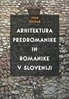 Arhitektura predromanike in romanike v Sloveniji
