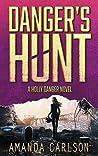 Danger's Hunt (Holly Danger #5)