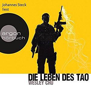 Die Leben des Tao by Wesley Chu
