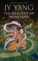 The Descent of Monsters (Tensorate, #3)