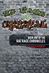 Free Download [PDF] My Name Is Criminal Rat Race Chronicles 1 Online