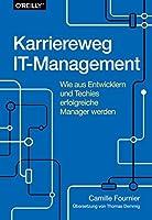 Karriereweg IT-Management: Wie aus Entwicklern und Techies erfolgreiche Manager werden