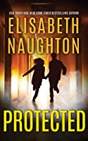 Protected (Deadly Secrets, #3)