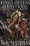Kings, Queens, Heroes, & Fools (The Wardstone Trilogy, #2)