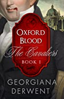 Oxford Blood (The Cavaliers: Book One)