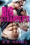 Big Stranger's Baby