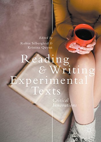 Reading and Writing Experimental Texts Critical Innovations