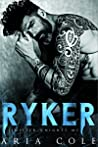 Ryker (Sinister Knights MC, #1)