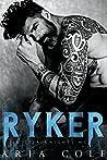 Ryker (Sinister Knights MC, #1)