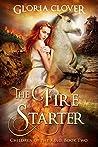 The Fire Starter (Children of the King #2)